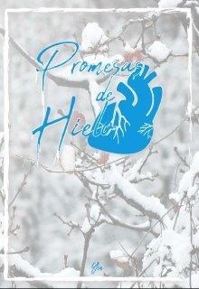 """Libro. """"Promesas de Hielo."""" Leer online"""