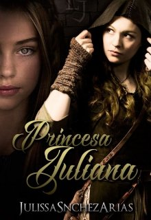 "Libro. ""Princesa Juliana - Libro 1"" Leer online"