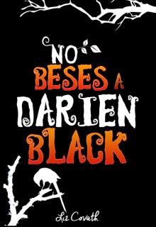 "Libro. ""No beses a Darien Black"" Leer online"