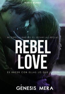 "Libro. ""Rebel Love"" Leer online"