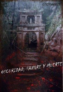 "Libro. ""Oscuridad, Sangre y Muerte"" Leer online"