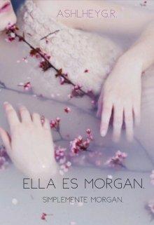"""Libro. """"Ella es Morgan."""" Leer online"""