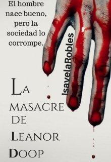"""Libro. """"La Masacre De Leanor Doop"""" Leer online"""