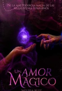 """Libro. """"Un Amor Mágico """" Leer online"""