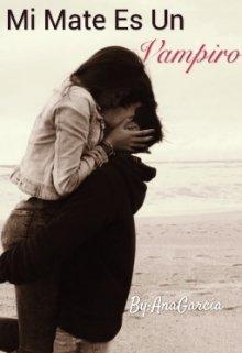 """Libro. """"Mi Mate Es Un Vampiro"""" Leer online"""