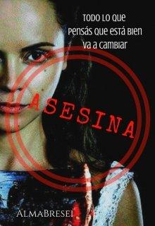 "Libro. ""Asesina"" Leer online"