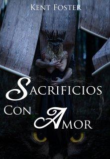 """Libro. """"Sacrificios con Amor"""" Leer online"""