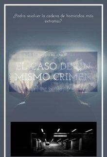 """Libro. """"El Caso de Un Mismo Crimen"""" Leer online"""