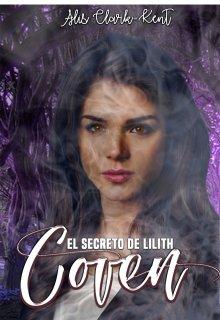 """Libro. """"Coven: El secreto de Lilith"""" Leer online"""