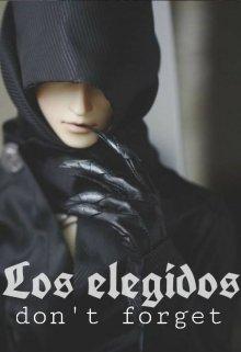 """Libro. """"Los Elegidos; Don't Forget"""" Leer online"""