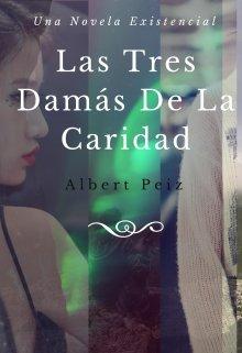 """Libro. """"Las Tres Damás De La Caridad"""" Leer online"""