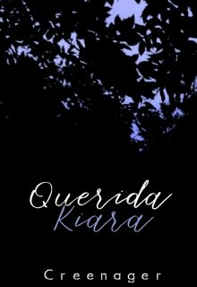 "Libro. ""Querida Kiara"" Leer online"