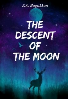 "Libro. ""The descent of the moon (libro 1)"" Leer online"