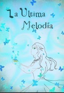 """Libro. """"La Última Melodía"""" Leer online"""