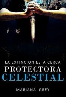 "Libro. ""Protectora Celestial"" Leer online"