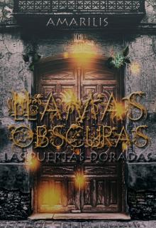 """Libro. """"Llamas Obscuras: Las Puertas Doradas"""" Leer online"""