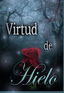 """Libro. """"Virtud de Hielo."""" Leer online"""