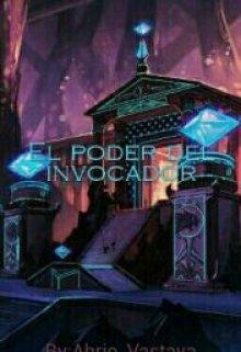 """Libro. """"El Poder del Invocador"""" Leer online"""