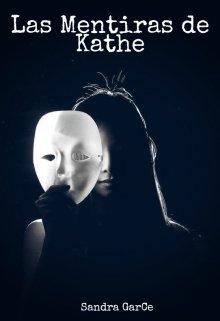"""Libro. """"Las Mentiras de Kathe"""" Leer online"""