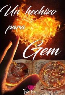 """Libro. """"Un hechizo para Gem"""" Leer online"""