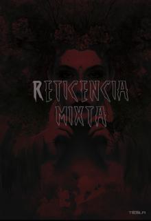 """Libro. """"Reticencia mixta"""" Leer online"""