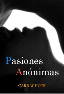 """Libro. """"Pasiones Anónimas"""" Leer online"""