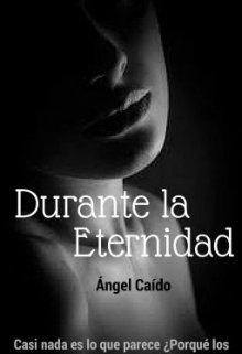 """Libro. """"Durante la Eternidad"""" Leer online"""