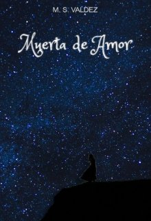 """Libro. """"Muerta De Amor"""" Leer online"""