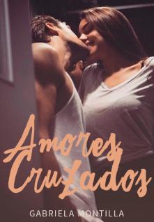 """Libro. """"Amores Cruzados"""" Leer online"""