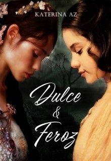 "Libro. ""Dulce & Feroz"" Leer online"