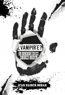 """Libro. """"¿vampire?, el secreto de un asesino serial"""" Leer online"""