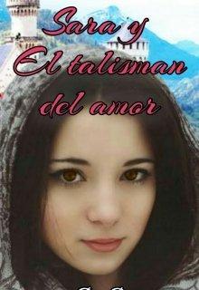 """Libro. """"Sara y el talismán del amor."""" Leer online"""