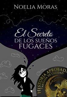 """Libro. """"El secreto de los sueños fugaces """" Leer online"""