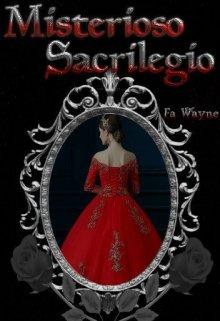 "Libro. ""Misterioso Sacrilegio "" Leer online"