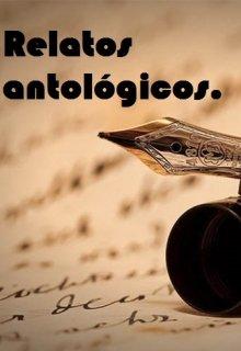 "Libro. ""Relatos antológicos. "" Leer online"