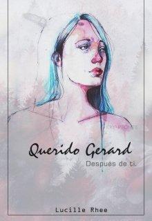"""Libro. """"Querido Gerard ~ Después de ti. """" Leer online"""