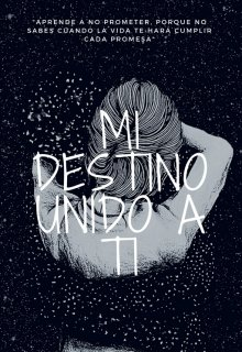 "Libro. ""Mi Destino Unido a Ti "" Leer online"