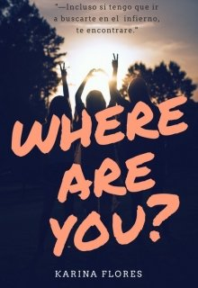 """Libro. """"Where are you?"""" Leer online"""
