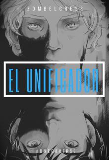 """Libro. """"El Unificador"""" Leer online"""