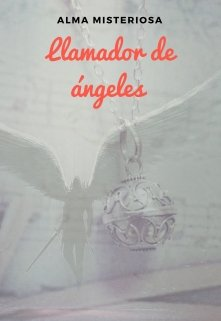 "Libro. ""Llamador de Angeles"" Leer online"
