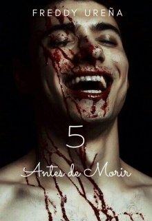 "Libro. ""5 Antes De Morir"" Leer online"