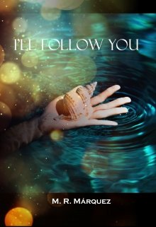 "Libro. ""I'll follow you"" Leer online"