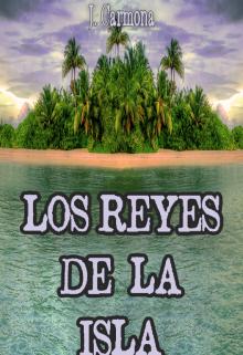 """Libro. """"Los Reyes De La Isla"""" Leer online"""