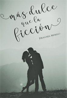 """Libro. """"Más dulce que la ficción """" Leer online"""