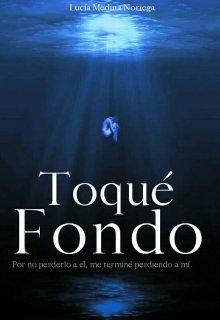 """Libro. """"Toqué fondo"""" Leer online"""