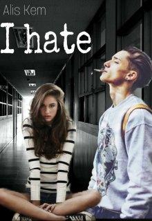 """Книга. """"I hate"""" читать онлайн"""