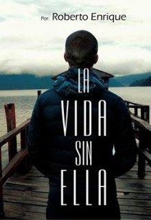 """Libro. """"Mi vida sin ella"""" Leer online"""