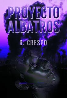 """Libro. """"Proyecto Albatros"""" Leer online"""