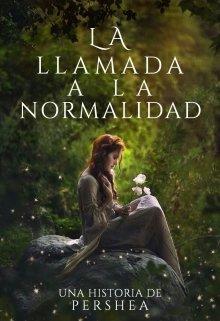 """Libro. """"La Llamada a la Normalidad """" Leer online"""