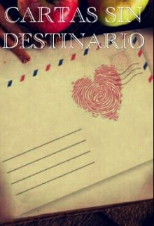 """Libro. """"Cartas Sin Destinario"""" Leer online"""